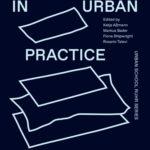 Erkundungen Urbaner Praxis